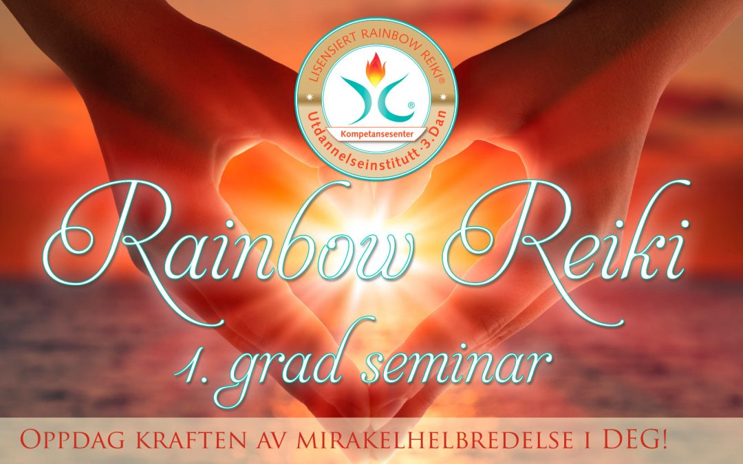 Rainbow Reiki 1. Grad Seminar